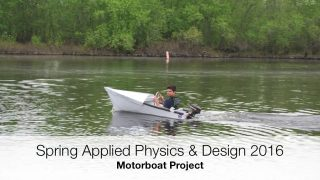 Applied Physics and Design–Motorboat Project